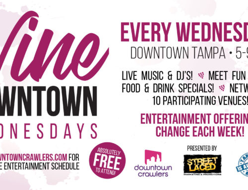 Street Laced partners with Downtown Crawlers for Wine Down Wednesdays | Tampa's Downtown
